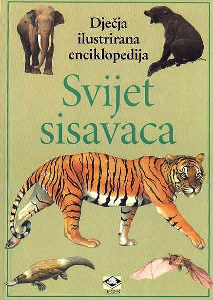 Dječje ilustrirane enciklopedije - Svijet sisavaca