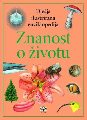 Dječje ilustrirane enciklopedije - Svijet znanosti