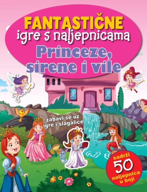 Fantastične igre s naljepnicama-Princeze, sirene i vile