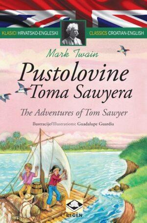 Klasici dvojezični - Pustolovine Toma Sawyera/The Adventures of Tom Sawyer
