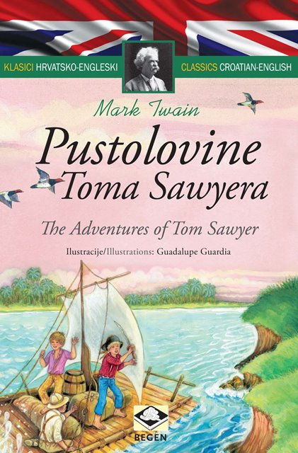 Klasici dvojezični - Pustolovine Toma Sawyera/The Adventures of Tom Sawyer