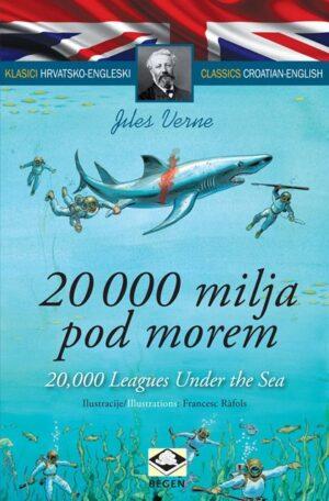 Klasici dvojezični - 20 000 milja pod morem/20,000 Leages Under the Sea