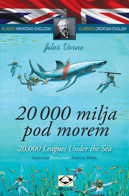 Klasici dvojezični - 20 000 milja pod morem/20,000 Leages Under the Sea