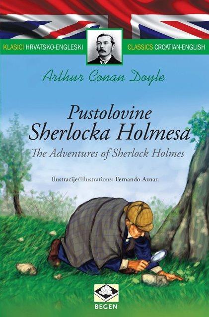 Klasici dvojezični - Pustolovine Sherlocka Holmesa/The Adventures of Sherlock Holmes