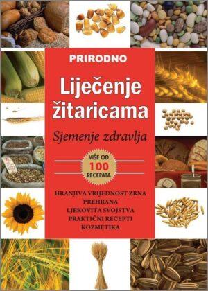 Prirodno liječenje žitaricama - zrno