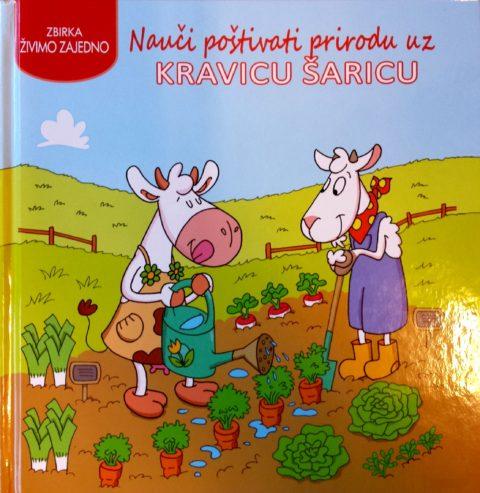 Nauči poštivati prirodu uz kravicu Šaricu