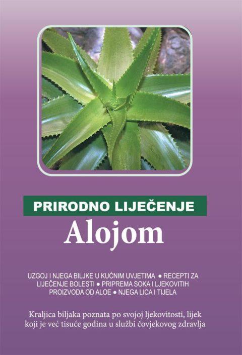 Prirodno liječenje - Alojom - Biljke
