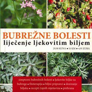 Knjiga - BUBREŽNE BOLESTI LIJEČENJE LJEKOVITIM BILJEM - Priroda liječi - Autor: Emil Keršek, Dušan Savković
