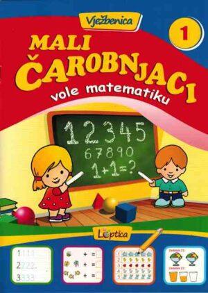 MALI ČAROBNJACI - Vole matematiku 1