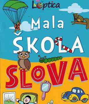 MALA ŠKOLA SLOVA