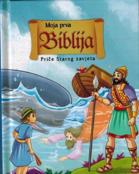 Moja prva Biblija- stari zavjet