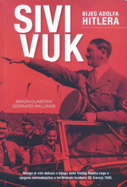 SIVI VUK-Bijeg Adolfa Hitlera