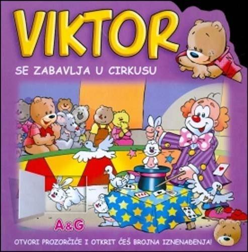 Viktor se zabavlja u cirkusu