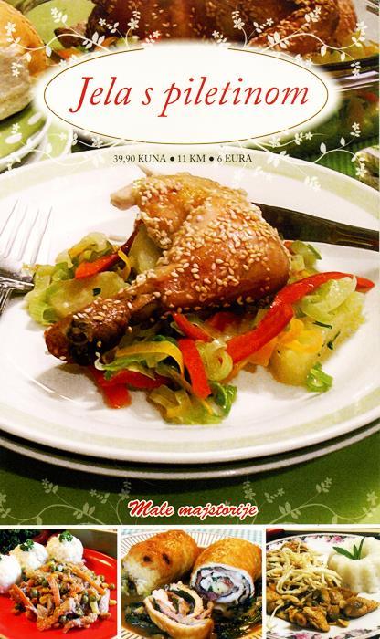Jela sa piletinom - Male majstorije