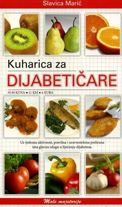 Kuharice za dijabetičare - Slavica Marić