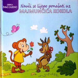 Nauči se lijepo ponašati uz - Majmunčića Kokola