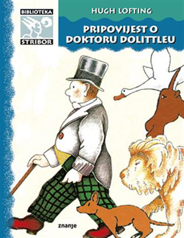 Pripovijest o doktoru Dolittleu - Hugh Lofting