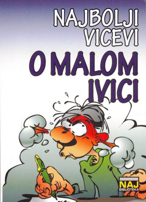 VICEVI O MALOM IVICI