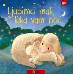 Ljubimc mali, laka vam noć