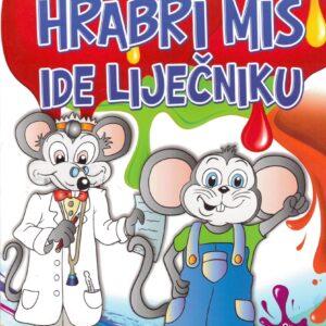 Hrabri miš ide liječniku